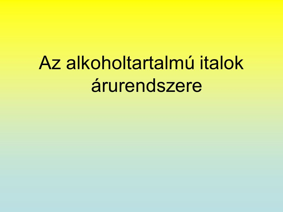 Pálinka •Pálinka néven kizárólag a 100%-ban magyar területen termelt, friss, magozott vagy magozatlan gyümölcs alkoholos erjesztésével (cefrézésével) és lepárlásával készült, legalább 37,5 V/V% etil-alkohol tartalmú termékeket forgalmazhatják.
