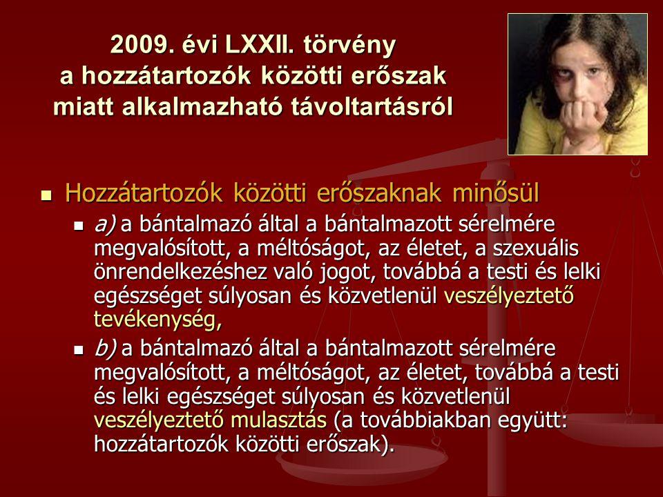 2009.évi LXXII.