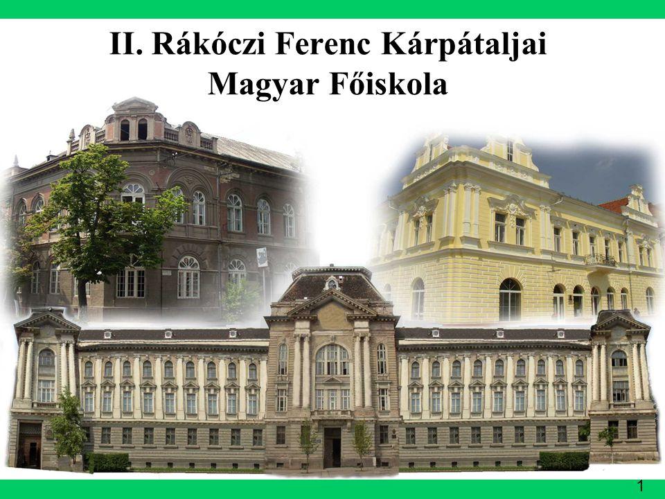 1 II. Rákóczi Ferenc Kárpátaljai Magyar Főiskola