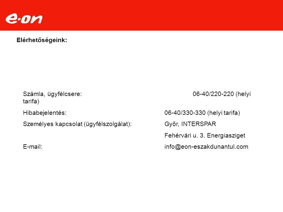 Elérhetőségeink: Számla, ügyfélcsere:06-40/220-220 (helyi tarifa) Hibabejelentés:06-40/330-330 (helyi tarifa) Személyes kapcsolat (ügyfélszolgálat):Gy