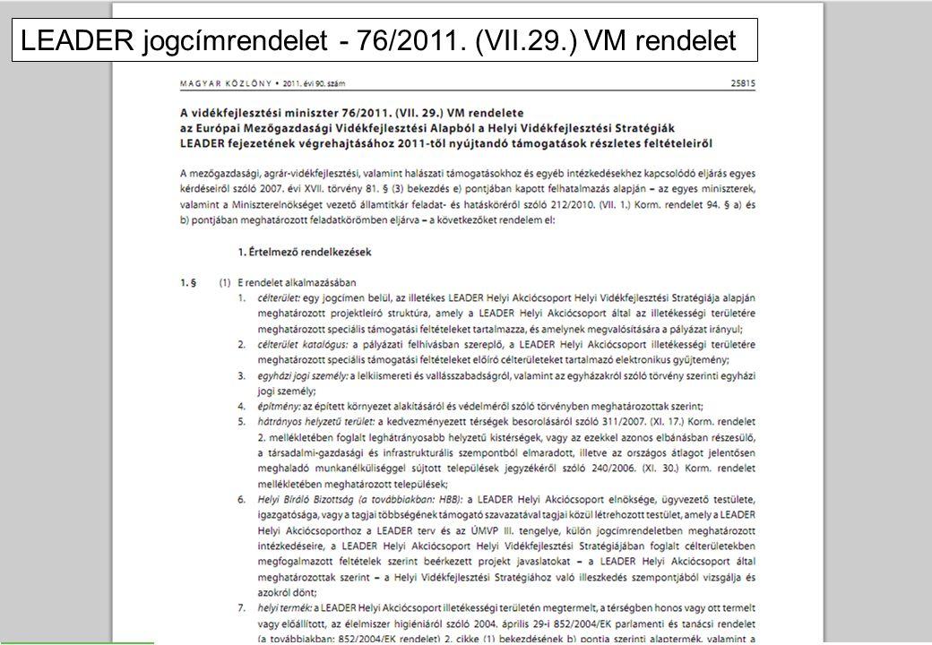 LEADER jogcímrendelet - 76/2011. (VII.29.) VM rendelet