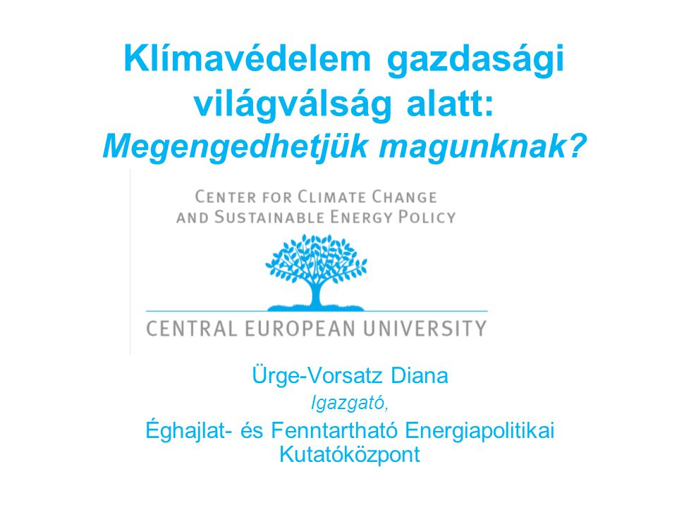 3CSEP Megfontolásra javasolt szakpolitikák az épület- szektor energiahatékonyságának javítására Magyarországon  Az energiahatékonysági politika Mo-n reaktív (megfelelni EUs szabályozásoknak) vs.