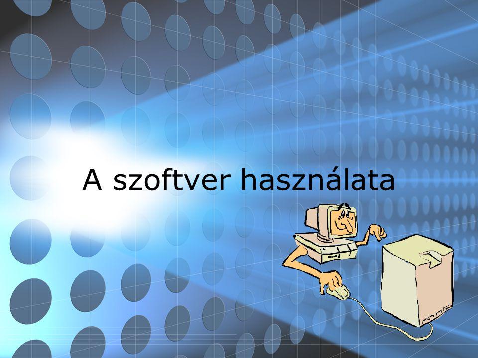 A szoftver használata