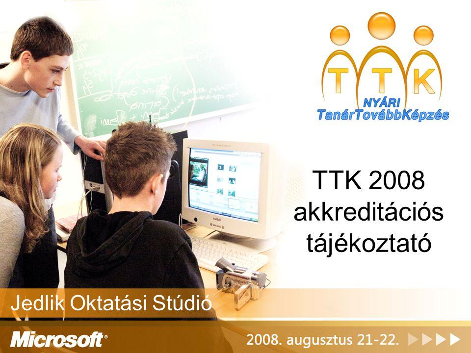 TTK 2008 akkreditációs tájékoztató Jedlik Oktatási Stúdió