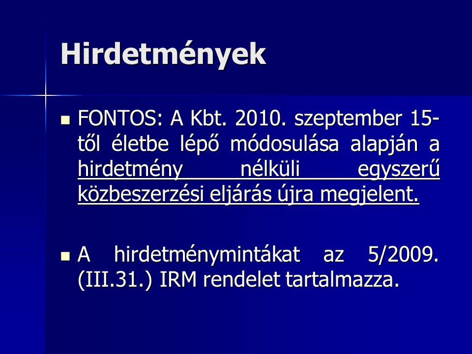 Hirdetmények  FONTOS: A Kbt. 2010.