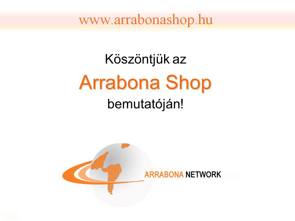 Köszöntjük az Arrabona Shop bemutatóján!