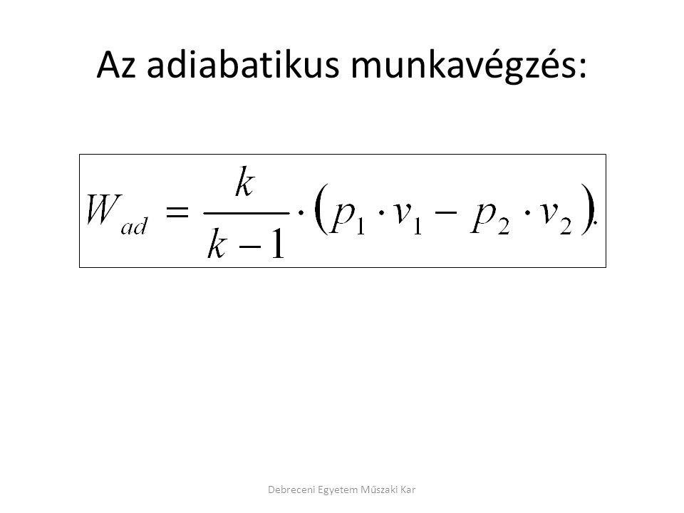 Az adiabatikus munkavégzés: Debreceni Egyetem Műszaki Kar