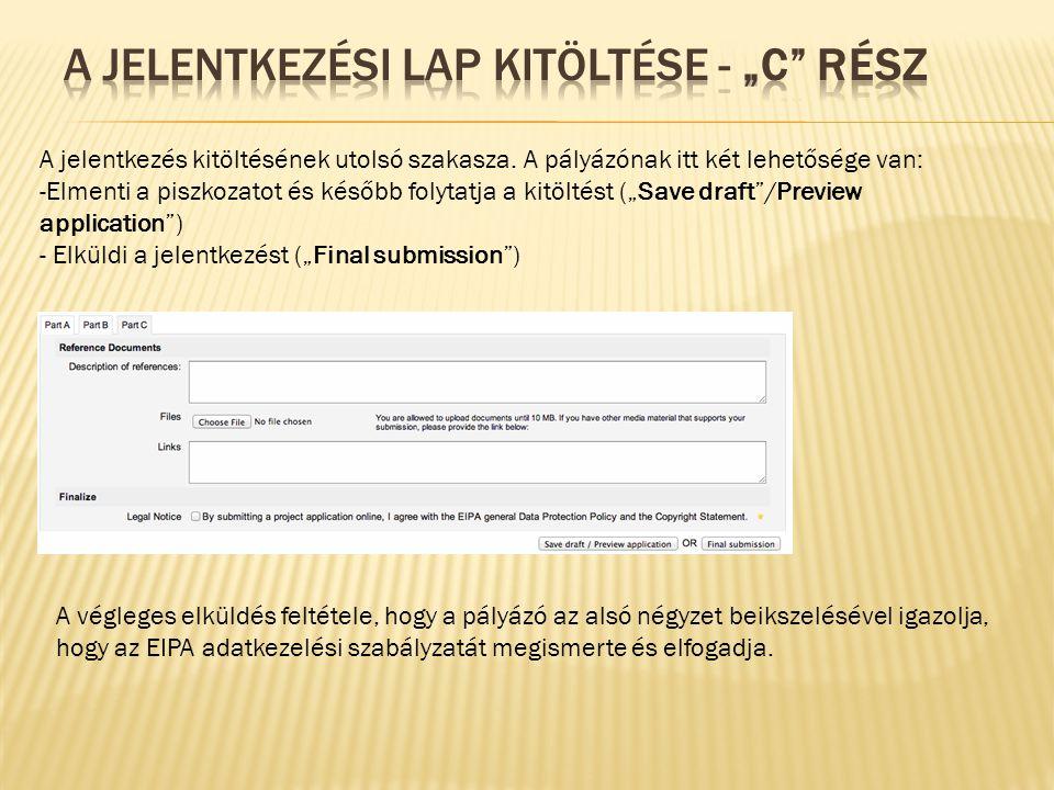 A jelentkezés szerkesztésének módja: 1.lépés: Bejelentkezés 2.