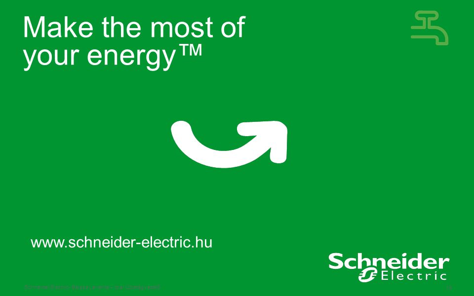 Schneider Electric 19 - Balasa Levente – Ipar Üzletágvezető Make the most of your energy™ www.schneider-electric.hu