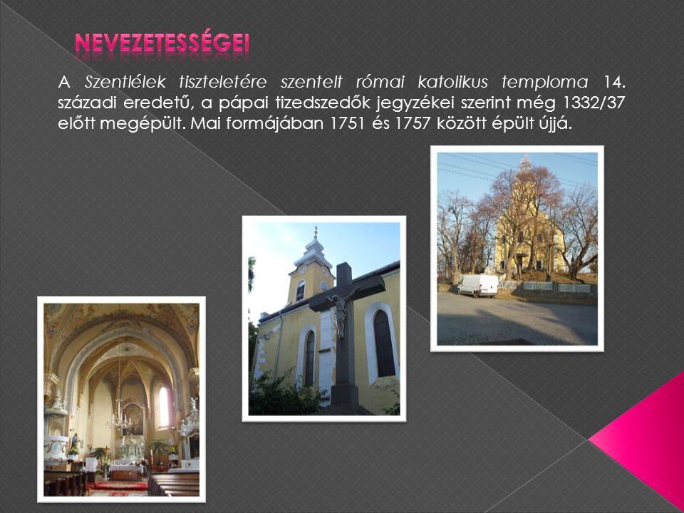 A Szentlélek tiszteletére szentelt római katolikus temploma 14.