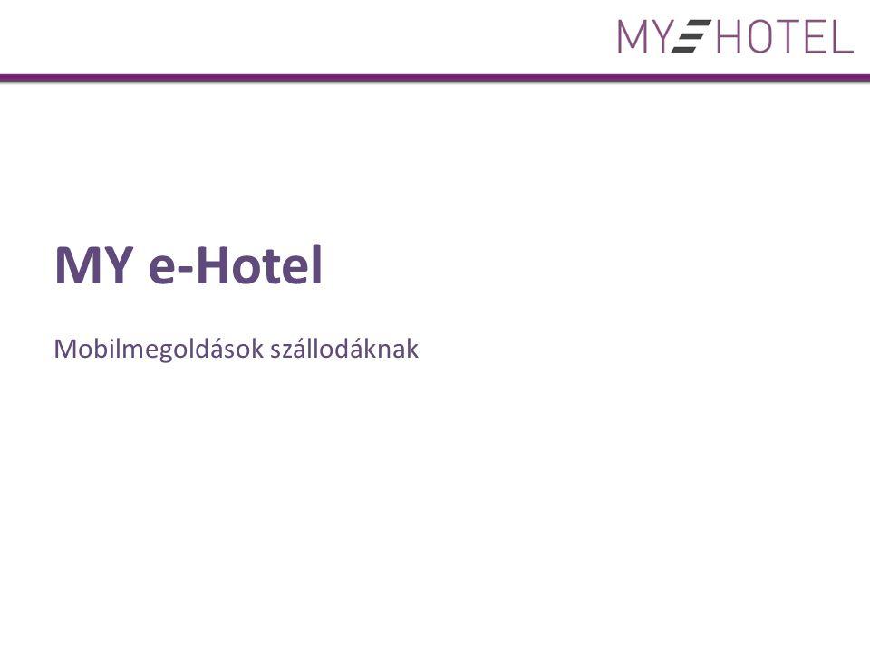 MY e-Hotel Mobilmegoldások szállodáknak