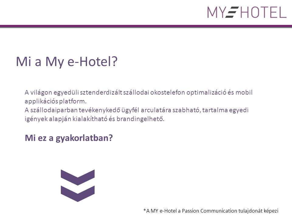 Mi a My e-Hotel.