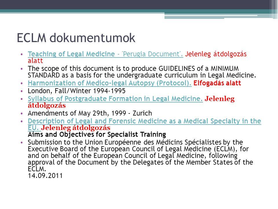 ECLM dokumentumok • Teaching of Legal Medicine - Perugia Document .