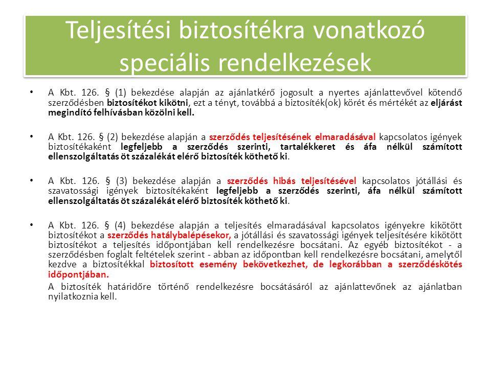 Teljesítési biztosítékra vonatkozó speciális rendelkezések • A Kbt.