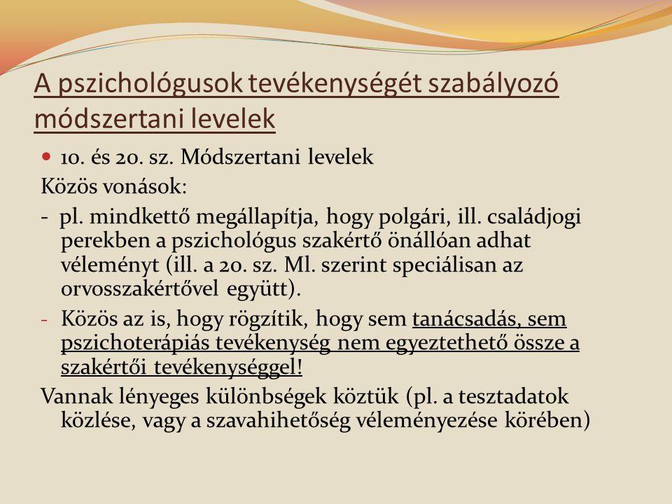A pszichológusok tevékenységét szabályozó módszertani levelek  10.