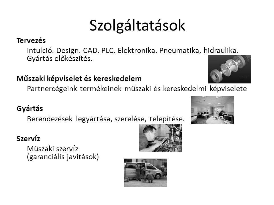 Szolgáltatások Tervezés Intuíció.Design. CAD. PLC.