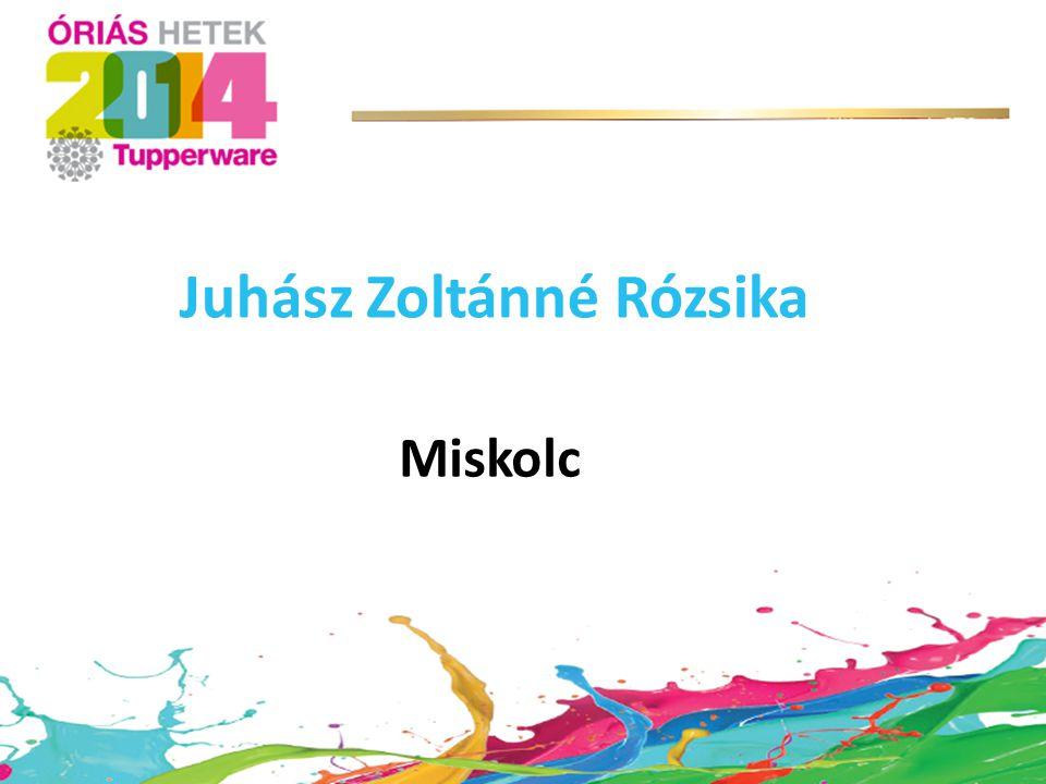 Miskolc Juhász Zoltánné Rózsika