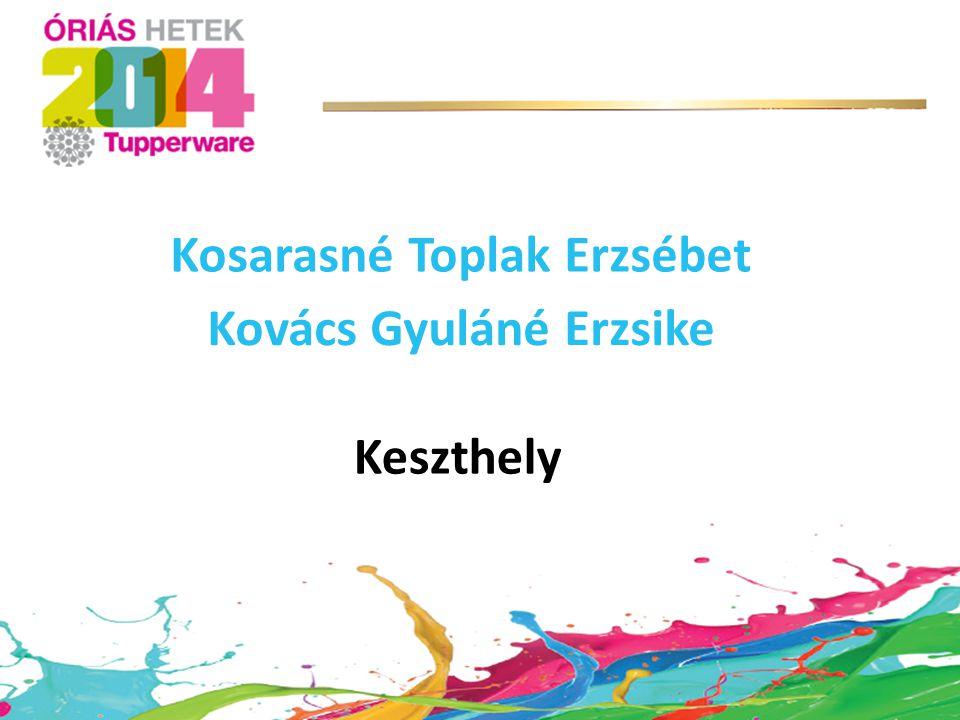 Keszthely Kosarasné Toplak Erzsébet Kovács Gyuláné Erzsike