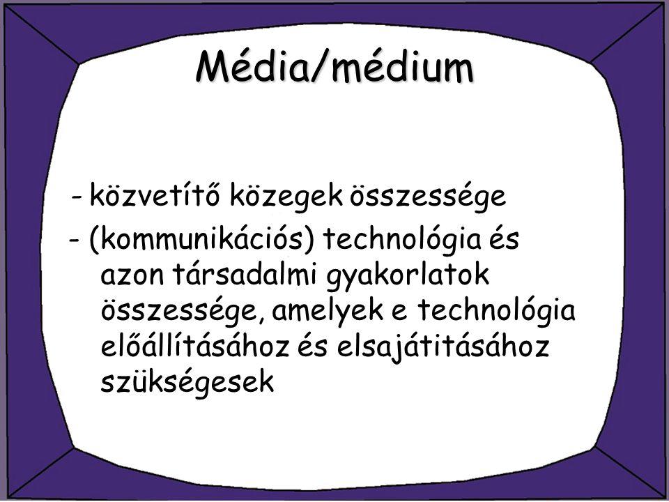Média/médium A tömegkommunikáció az a folyamat, melyben - professzionális kommunikátorok üzeneteket készítenek, melyeket - technológiai eszközök - azaz a tömegmédiumok - segítségével széles körben terjesztenek, - térben és idõben szétszórt, nagyszámú fogyasztó - a nézõk, hallgatók, olvasók heterogén csoportja, a befogadók - számára.