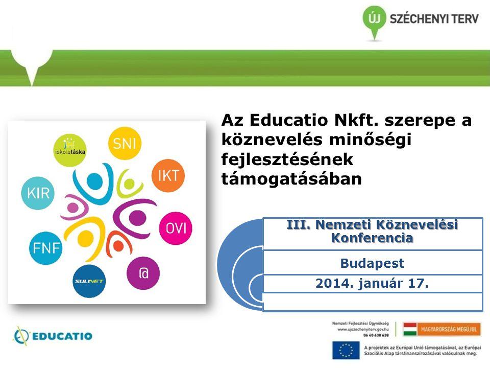 Az Educatio Nkft. szerepe a köznevelés minőségi fejlesztésének támogatásában