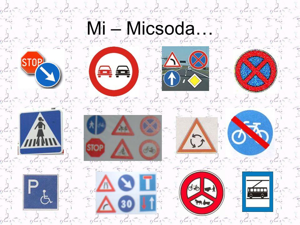 Közlekedési táblák értelmezése