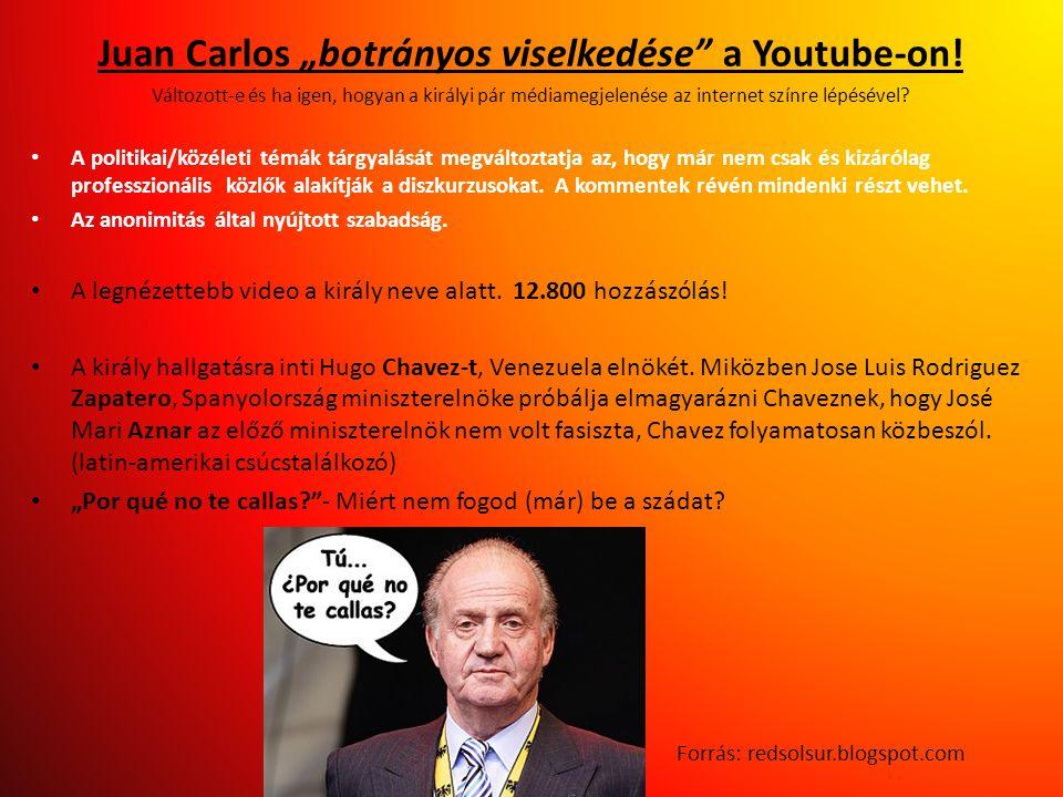 """Juan Carlos """"botrányos viselkedése"""" a Youtube-on! Változott-e és ha igen, hogyan a királyi pár médiamegjelenése az internet színre lépésével? • A poli"""
