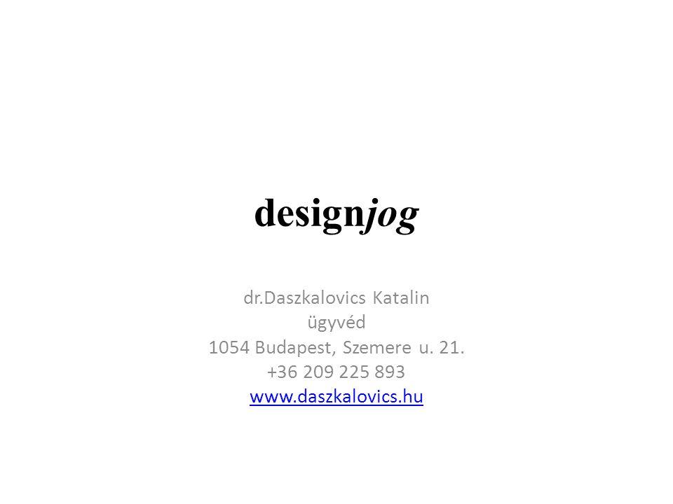 designjog dr.Daszkalovics Katalin ügyvéd 1054 Budapest, Szemere u.