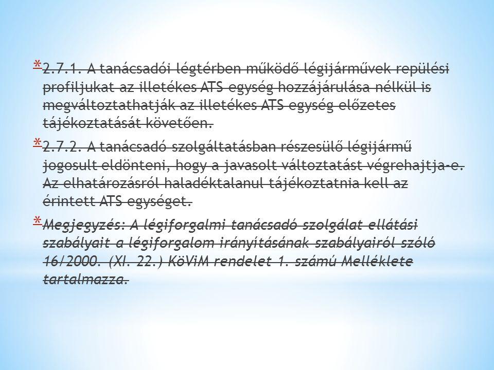 jóváhagyott együttműködési megállapodásban kell rögzíteni, ha 18/B.