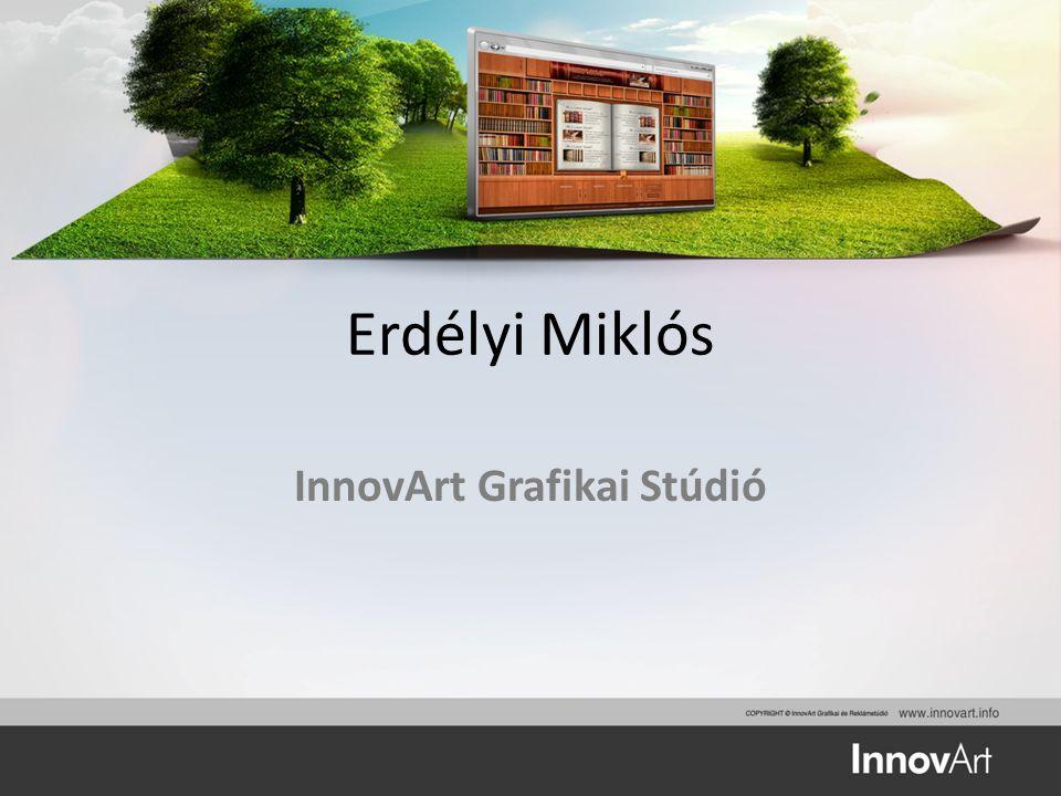 Erdélyi Miklós InnovArt Grafikai Stúdió