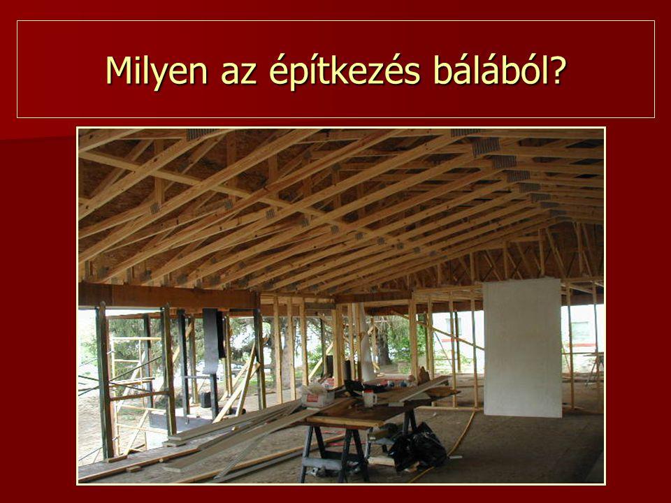Milyen az építkezés bálából?