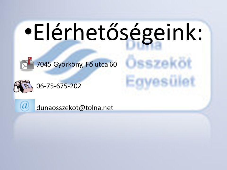 • Elérhetőségeink: 7045 Györköny, Fő utca 60 06-75-675-202 dunaosszekot@tolna.net