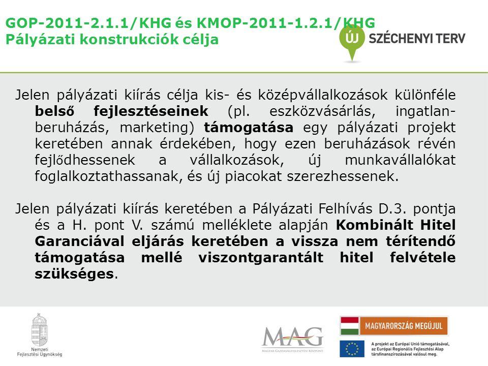 Jelen pályázati kiírás célja kis- és középvállalkozások különféle bels ő fejlesztéseinek (pl.