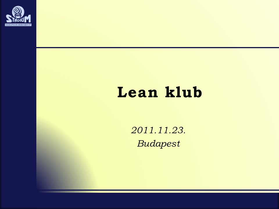 Lean klub 2011.11.23. Budapest