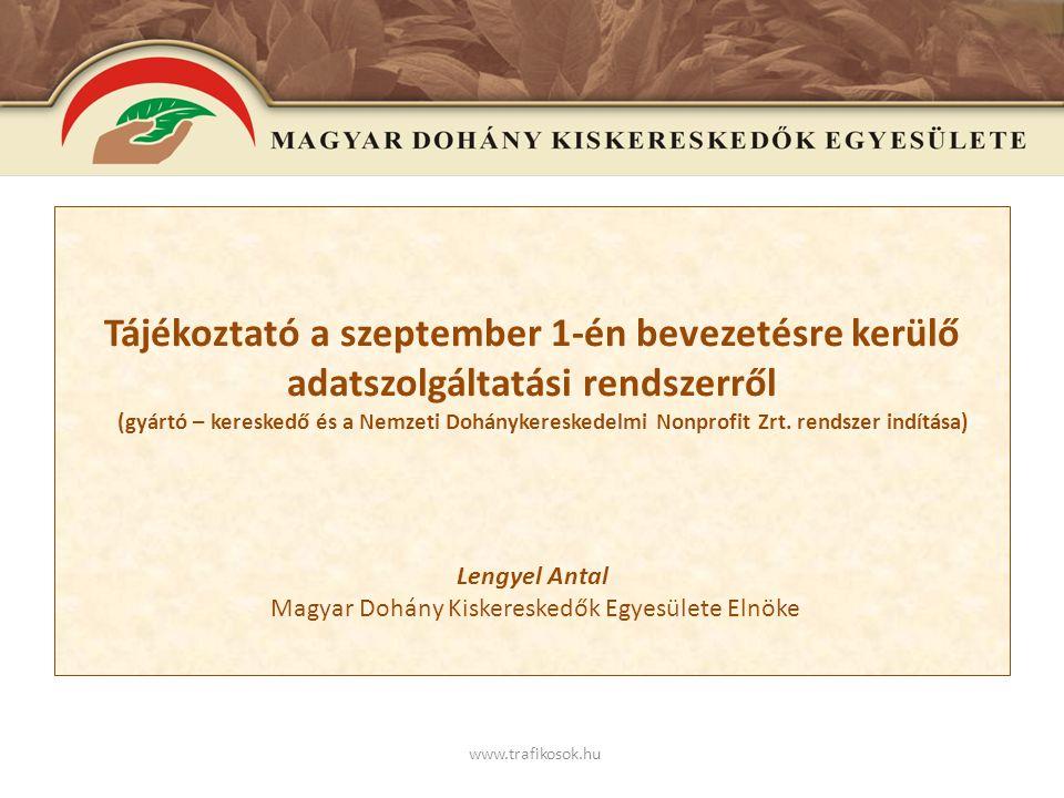 E www.trafikosok.hu 244/2 01 3.(VI. 30.) Korm.