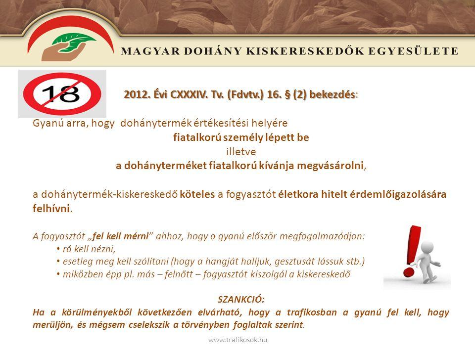 www.trafikosok.hu Az Fdvtv.16.