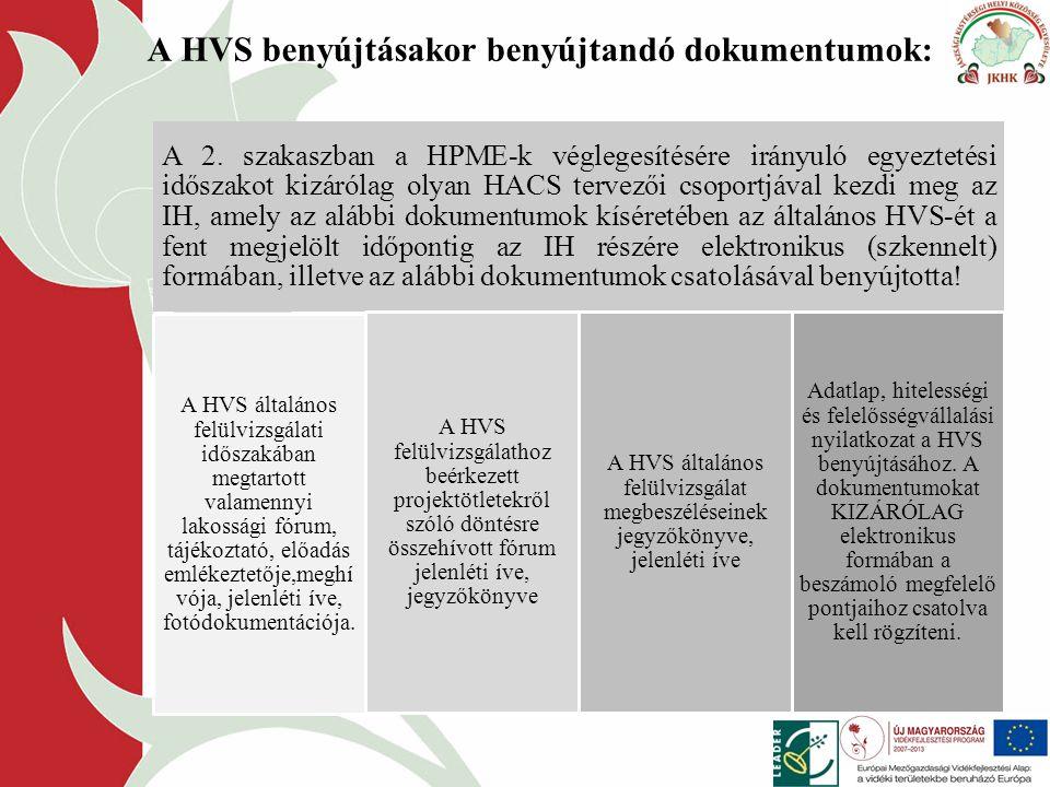 A HVS benyújtásakor benyújtandó dokumentumok: A 2.