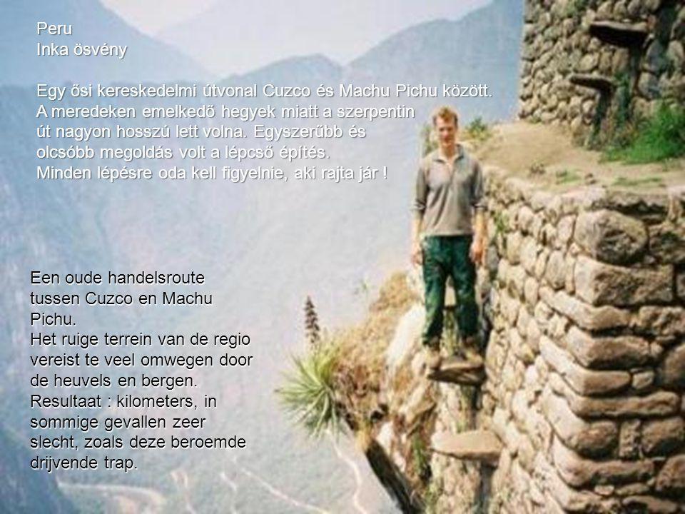 Een oude handelsroute tussen Cuzco en Machu Pichu.