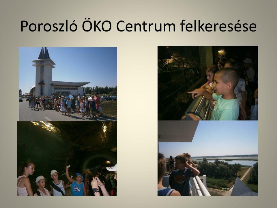 Poroszló ÖKO Centrum felkeresése