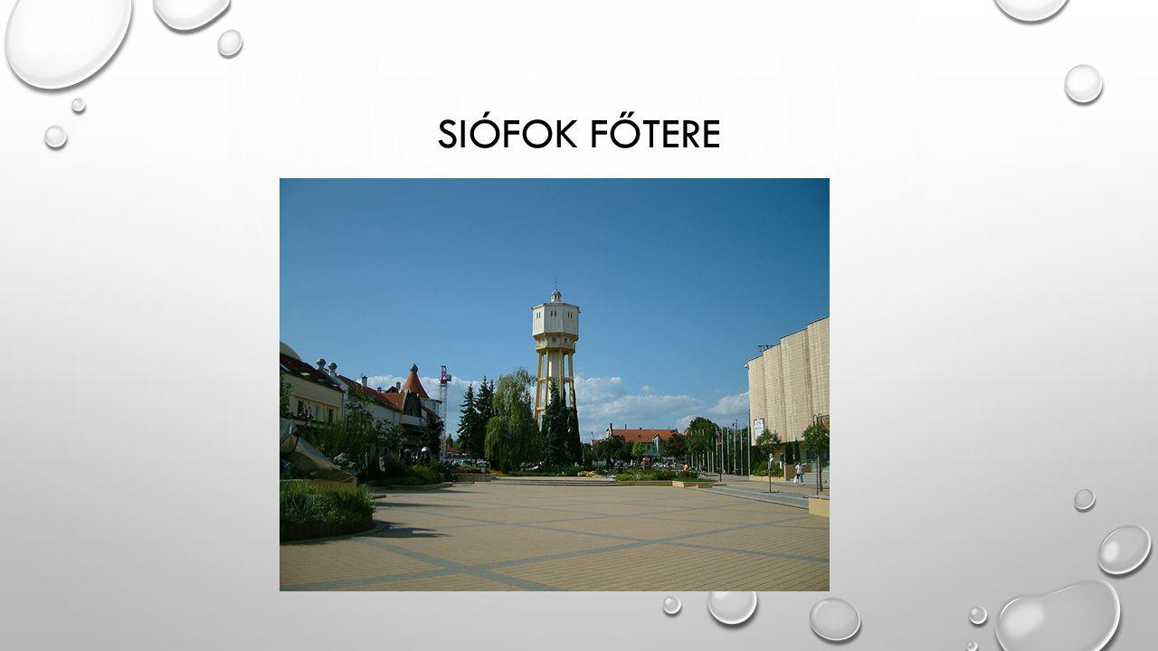 SIÓFOK FŐTERE