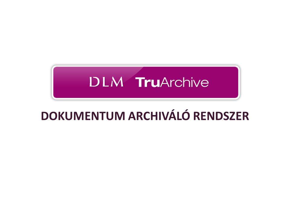 DOKUMENTUM ARCHIVÁLÓ RENDSZER