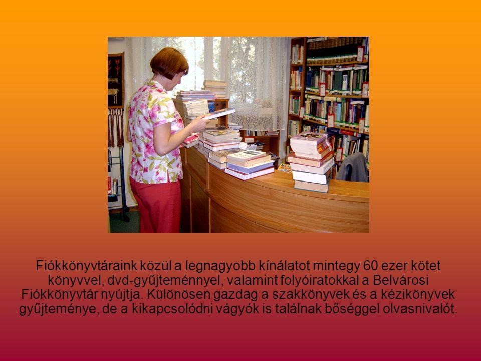 Belvárosi Fiókkönyvtárunkban is lehetőséget nyújtunk az Internet használatára.