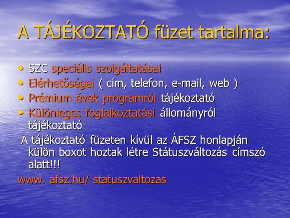 A SZOLGÁLTATÓ CENTRUM: • • A SZC1 megnyitása: 2006.