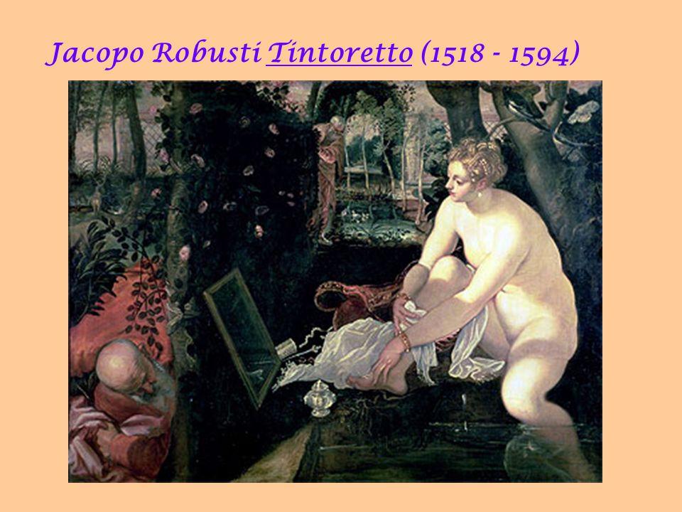 Jacopo Robusti Tintoretto (1518 - 1594) 