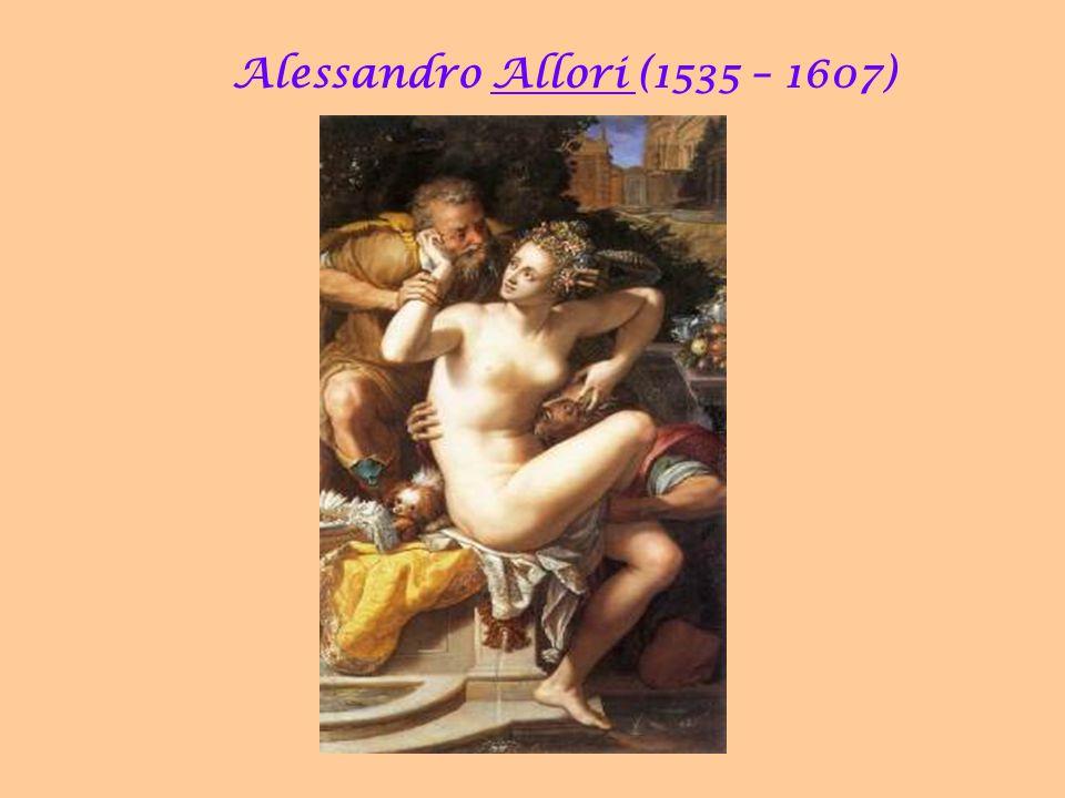 Alessandro Allori (1535 – 1607) 