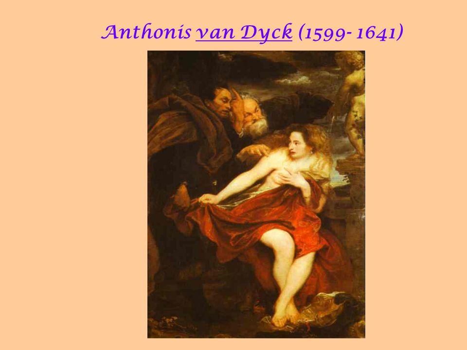 Anthonis van Dyck (1599- 1641) 