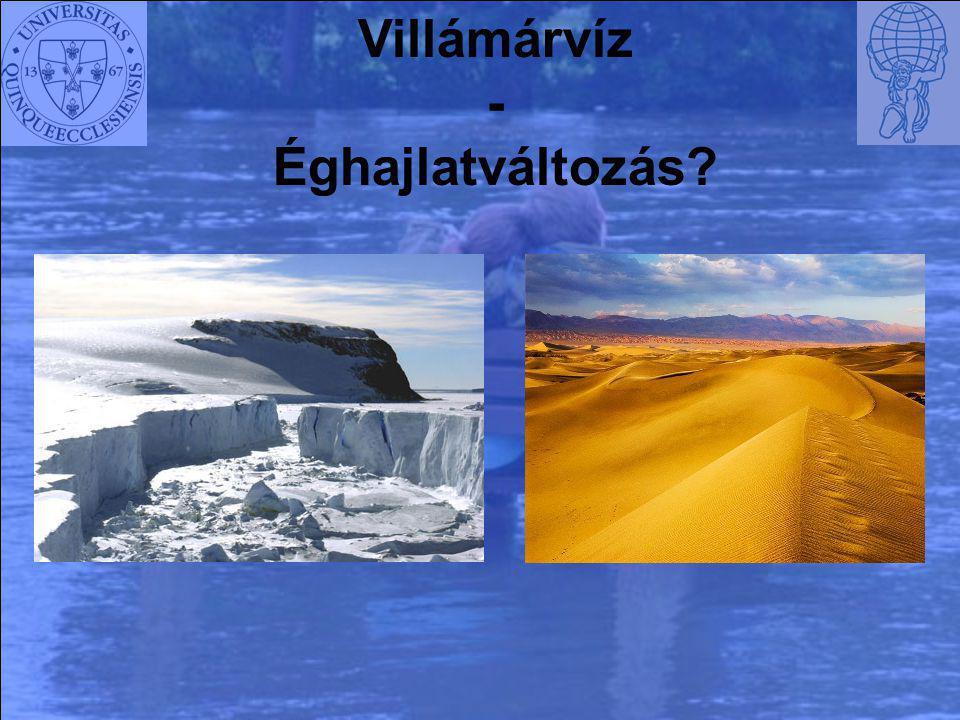 Villámárvíz - Éghajlatváltozás?
