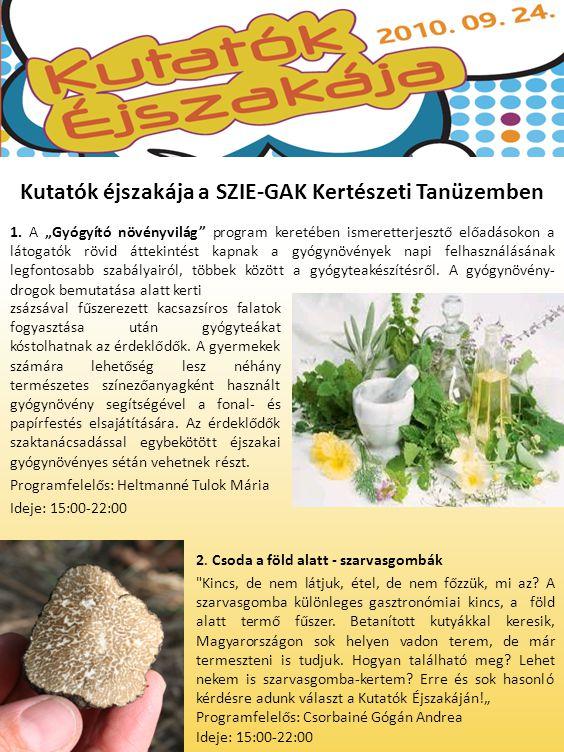"""1. A """"Gyógyító növényvilág"""" program keretében ismeretterjesztő előadásokon a látogatók rövid áttekintést kapnak a gyógynövények napi felhasználásának"""
