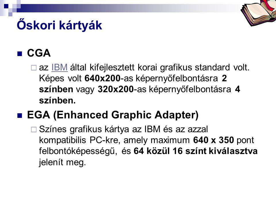Bóta Laca Őskori kártyák  CGA  az IBM által kifejlesztett korai grafikus standard volt. Képes volt 640x200-as képernyőfelbontásra 2 színben vagy 320