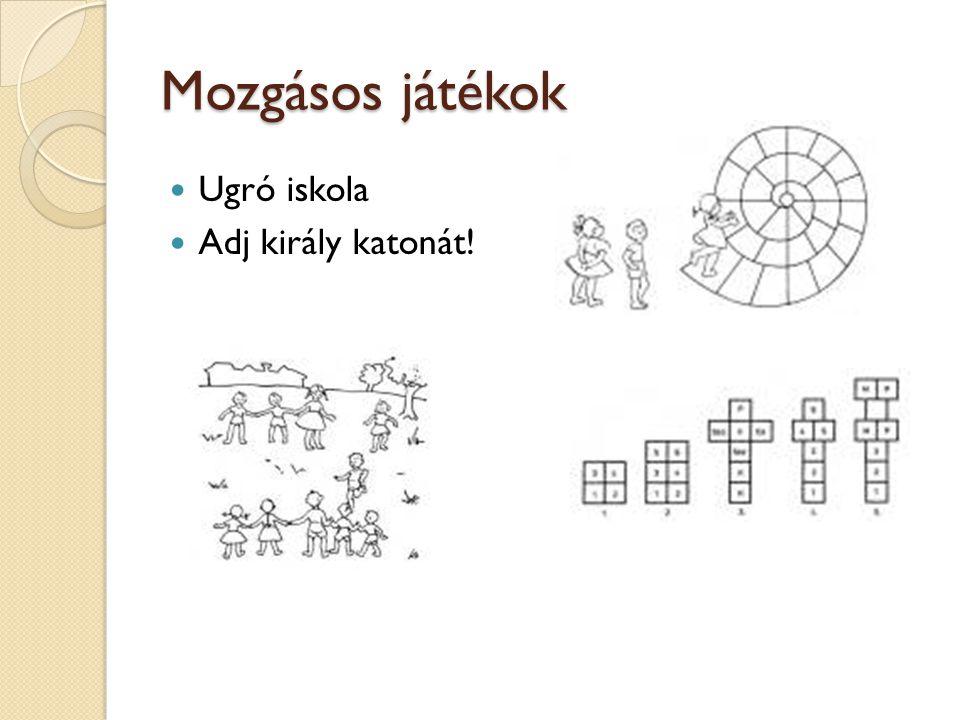 Mozgásos játékok  Ugró iskola  Adj király katonát!