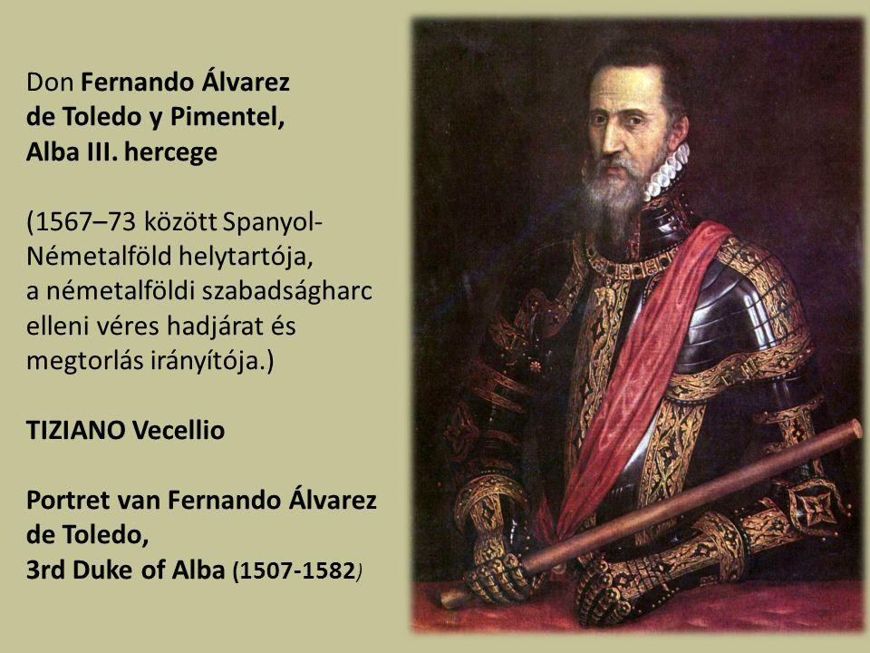 Don Fernando Álvarez de Toledo y Pimentel, Alba III.